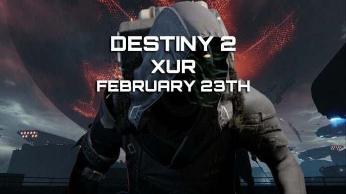 destiny 2 xur location items february 23th