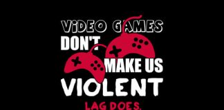 video games don't make people violent - lag does