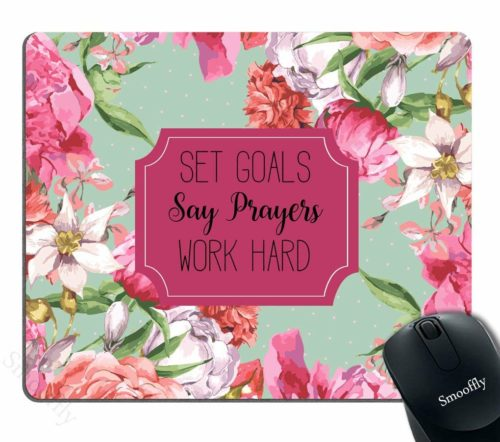 11.Smooffly-Gaming-Mouse-Pad-CustomSet-Goals-Say-Prayers-Work-Hard-Floral-Mouse-Pad-Neoprene-Inspirational-Quote-Mousepad