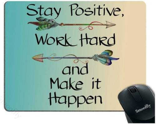 5.Smooffly-Gaming-Mouse-Pad-CustomStay-Positive-Work-Hard-and-Make-It-Happen-Motivational-Sign-Inspirational-Quote-Mouse-Pad-Motivational-Quotes-for-Work